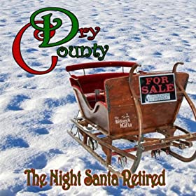 The Night Santa Retired [Explicit]