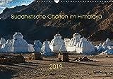 Buddhistische Chörten im Himalaya (Wandkalender 2019 DIN A3 quer): Chörten im Himalaya - buddhistische Kultbauten (Monatskalender, 14 Seiten ) (CALVENDO Natur)