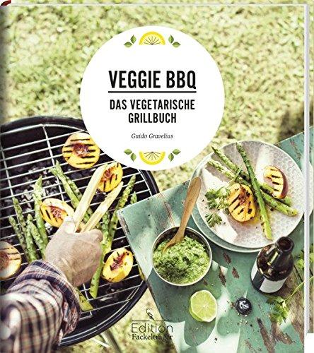 Veggie BBQ - Das vegetarische Grillbuch (Veggie-bars)