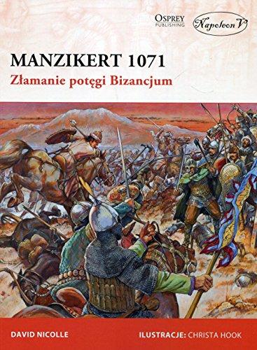 Manzikert 1071 Zlamanie potegi Bizancjum