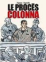 Le procès Colonna par Paganelli