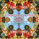 Visions of Paradise - Music of Hildegard Von Bingen