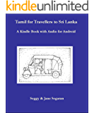 Tamil for Travellers to Sri Lanka: A Kindle book with Audio for Android