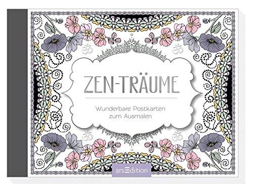 Zen-Träume: Wunderbare Postkarten zum Ausmalen (Malprodukte für Erwachsene)