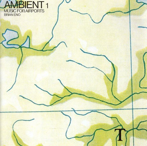Ambient 1 : Music For Airports