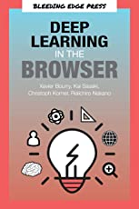 Deep Learning in the Browser (English Edition)