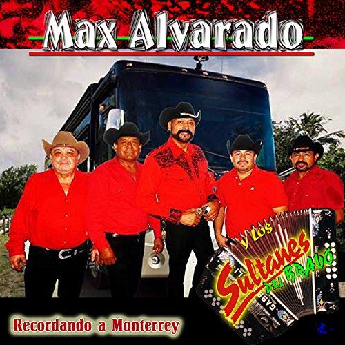 Recordando a Monterrey (De Monterrey Sultanes)