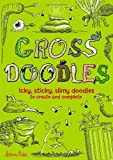 Gross Doodles (Buster Books) by Andrew Pinder (19-Aug-2011) Paperback