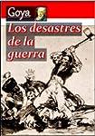 Los desastres de la guerra (Spanish E...