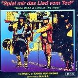 Spiel mir das Lied vom Tod-Music of (by M.A.S.S.)