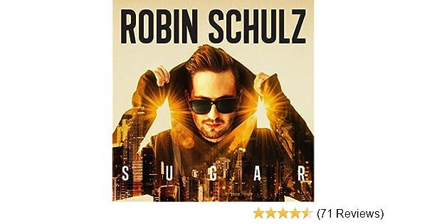 Sugar Von Robin Schulz Bei Amazon Music Amazon De