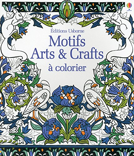 Motifs Arts & Crafts a colorier par Emily Beevers, Hazel Maskell, Emily Bone