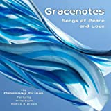 Gracenotes - Songs of Peace and Love (feat. Arlie Scott & Andrew D. Brewis)