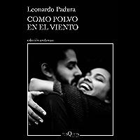 Como polvo en el viento (Andanzas) (Spanish Edition)