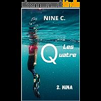 LES QUATRE: 2. NINA