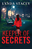 Keeper of Secrets: A gripping and emotional read that will keep you on the edge of your seat