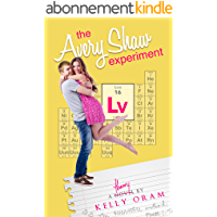 The Avery Shaw Experiment (Science Squad Book 1) (English Edition)