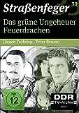 Straßenfeger 33: Das grüne Ungeheuer / Feuerdrachen (DDR TV-Archiv)
