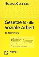 Gesetze für die Soziale Arbeit: Textsammlung - Rechtsstand: 6. August 2018