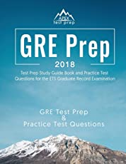 GRE Prep 2018: Test Prep Study Guide Book and Practice Test Questions for the ETS Graduate Record Examination