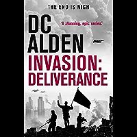 INVASION: DELIVERANCE (The Invasion Series Book 4)