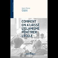 Comment on a laissé l'islamisme pénétrer l'école (HR.QUEST.SENSIB)