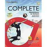 Complete preliminary for schools. For the revised exam from 2020. Student's pack. Per le Scuole superiori. Con…