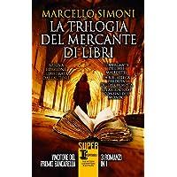 La trilogia del mercante di libri. Ediz. illustrata