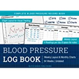 Blood Pressure Log Book: Complete Blood Pressure Record Book with Charts & Graphs - Easily Track & Monitor Daily BP…