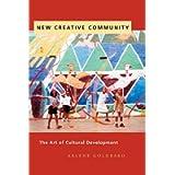 New Creative Community: The Art of Cultural Development