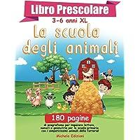 """Libro Prescolare 3-6 anni XL """"La scuola degli animali"""": 180 pagine di pregrafismo per imparare a leggere, scrivere e…"""