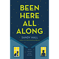 Been Here All Along (English Edition)