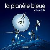 LA PLANÈTE BLEUE VOL 7 - Collectif Album