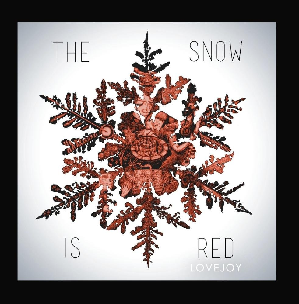 Lovejoy - The Snow Is Red