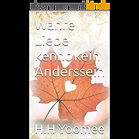Wahre Liebe kennt kein Anderssein (German Edition)