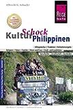 Reise Know-How KulturSchock Philippinen: Alltagskultur, Traditionen, Verhaltensregeln, ...