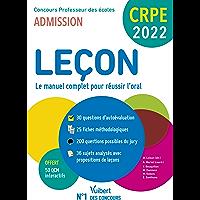 CRPE - Concours Professeur des écoles - Leçon en français et maths - Le manuel complet pour réussir l'oral: Admission…