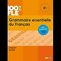 Grammaire essentielle du français niveau B1 - Ebook (Grammaire essentielle du français - B1)