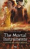 The Mortal Instruments - Tome 04: les Anges Déchus (4)