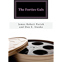 The Forties Gals (Encore Film Book Classics 14) (English Edition)