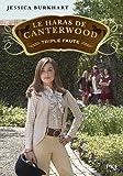 Le haras de Canterwood - tome 04 : Triple Faute (4)