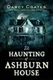 Haunting of Ashburn House, The