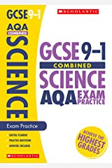GCSE Combined Science AQA Practice Book. Perfect for Home Learning and includes a free revision app (Scholastic GCSE Grades 9-1 Revision and Practice) Paperback