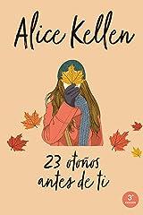 23 otoños antes de ti (Titania fresh) Versión Kindle