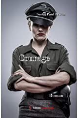 Courage: Roman de guerre (French Edition) Kindle Edition