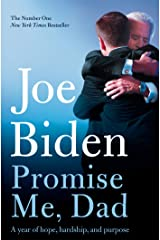 Promise Me, Dad: The heartbreaking story of Joe Biden's most difficult year (English Edition) Formato Kindle
