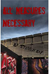All Measures Necessary Kindle Edition