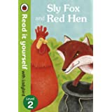 Read It Yourself Sly Fox and Red Hen (mini Hc): Level 2