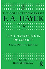 The Constitution of Liberty: The Definitive Edition (The Collected Works of F.A. Hayek) (English Edition) Versión Kindle