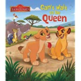 Disney The Lion Guard Can't Wait to be Queen